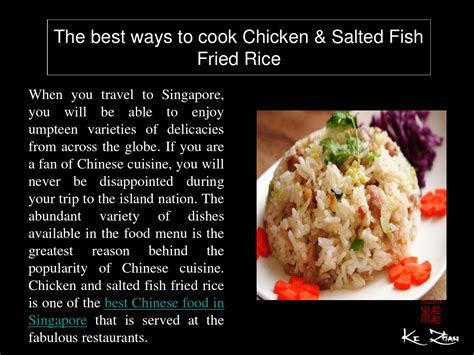 the best ways to cook chicken salted fish fried rice by raymond smith issuu