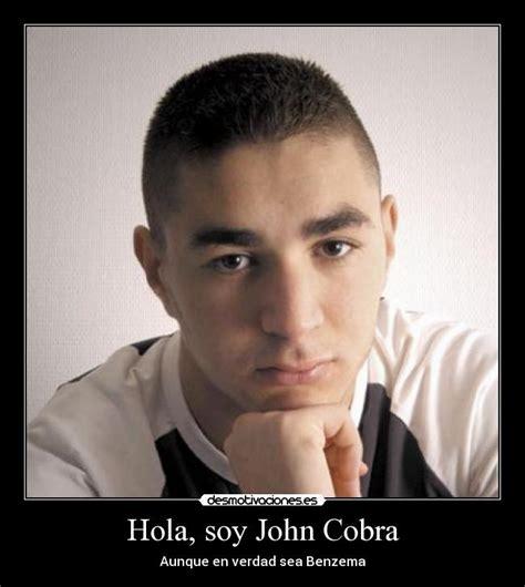 Imagenes Hola John | hola soy john cobra desmotivaciones