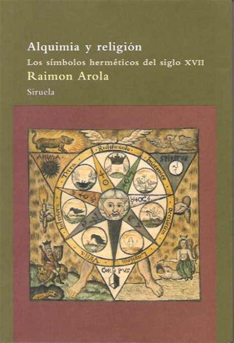 librer 237 a el busc 243 n libro alquimia y religion