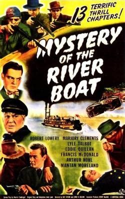 the boat film wiki mystery of the river boat wikipedia