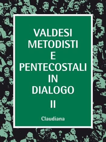 librerie evangeliche valdesi metodisti e pentecostali in dialogo 2 claudiana