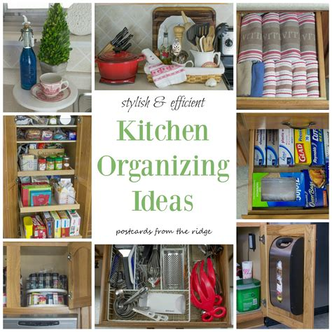 organize ideas kitchen organization tips postcards from the ridge