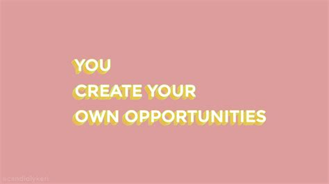 desktop wallpaper design your own you create your own opportunities desktop feminist