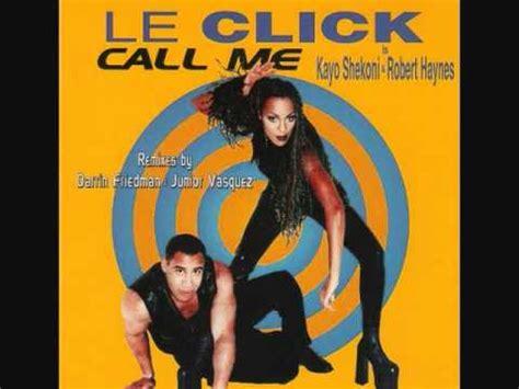 call me le click 1997 youtube