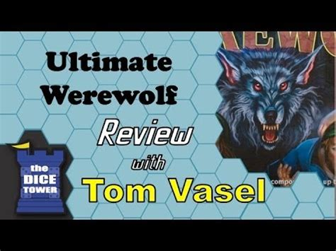ultimate werewolf tutorial ultimate werewolf review with tom vasel how to make