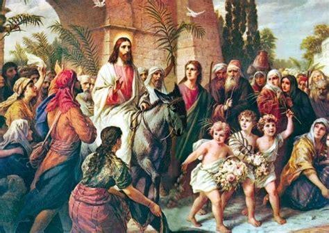 imagenes de jesucristo en jerusalen domingo de ramos es la festividad que recuerda la entrada