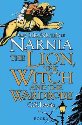 The The Witch And The Wardrobe Book by The The Witch And The Wardrobe C S Lewis 9780007323128
