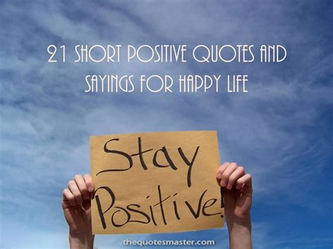 short positive quotes  sayings  happy life