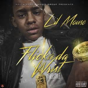 Listen to flicka da wrist by lil mouse below