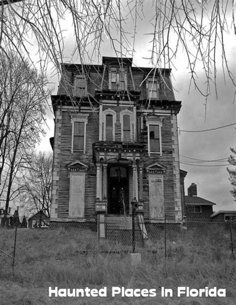 haunted houses in florida 17 best ideas about haunted houses on pinterest abandoned houses famous haunted