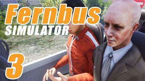 max fhrt mit deutsch spanisch let s play fernbus simulator part 3 deutsch hd horror fahrt mit professor x youtube