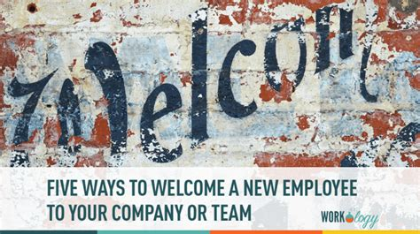 5 Ways To Welcome by 5 Ways To Welcome Aboard Your New Employee Workology