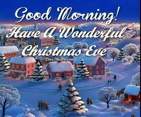 good morning   wonderful christmas eve pictures   images  facebook tumblr