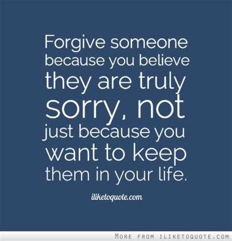 8 Ways To Get Someone To Forgive You by Forgive Someone Because You Believe They Are Truly Sorry