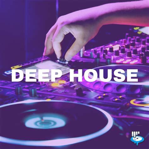 deep house deep house playlist updated every week edm sauce