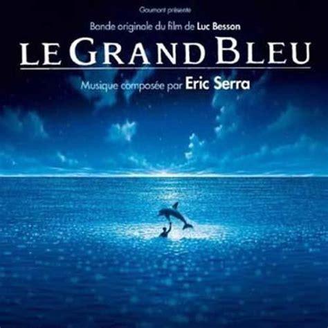 eric serra grand bleu le grand bleu by eric serra achat cd cd musique de film