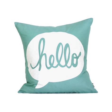 Pillow Hello by Hello Pillow Cover 16 Quot X16 Quot Silk Screen Teal Pillow