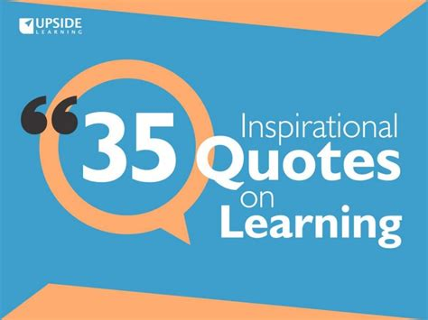 quotes about learning 35 inspirational quotes on learning