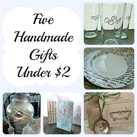 Great Handmade Gifts - five handmade gift ideas for less than 2