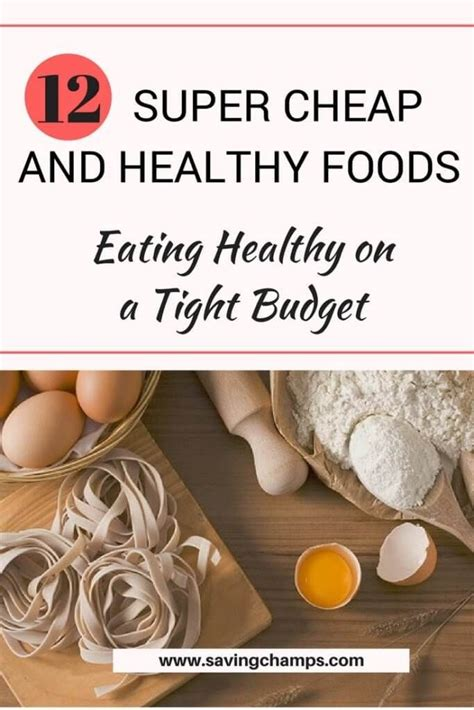 eat healthy   budget  super cheap foods