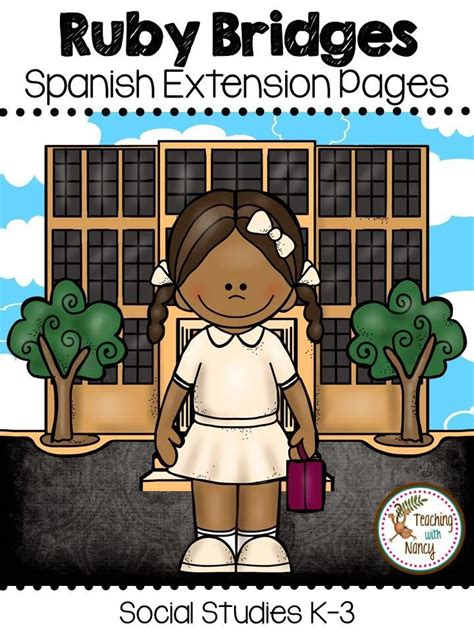 ruby bridges biography in spanish ruby bridges in spanish k 3 celebrate black history month