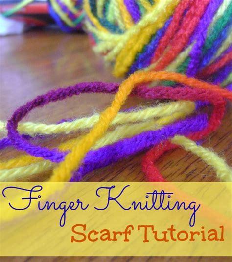 finger knitting tutorial finger knitting scarf tutorial the homeschool
