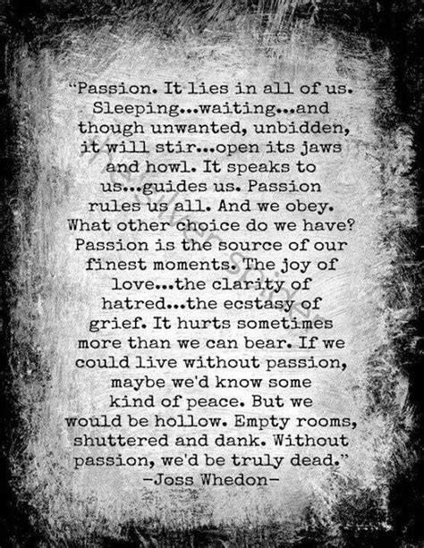 Image result for buffy quote about passion