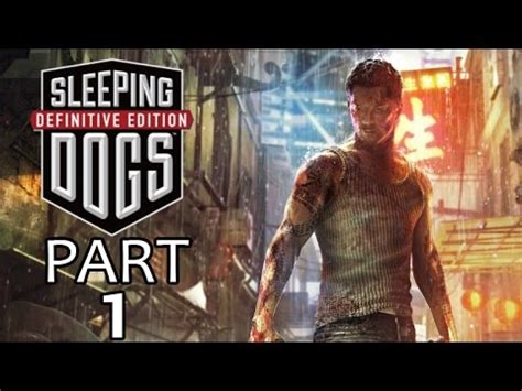 Dijamin Sleeping Dogs Ps4 sleeping dogs definitive edition ps4 walkthrough part 1
