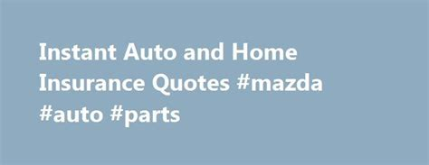 Instant Car Insurance Quote by 25 Best Ideas About Home Insurance On Home