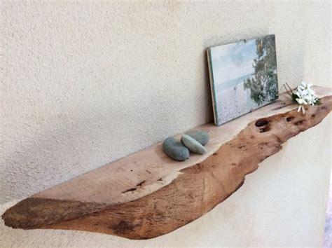 driftwood floating shelves 1000 ideas about driftwood shelf on driftwood