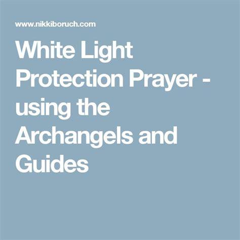 white light healing prayer 25 best ideas about protection prayer on