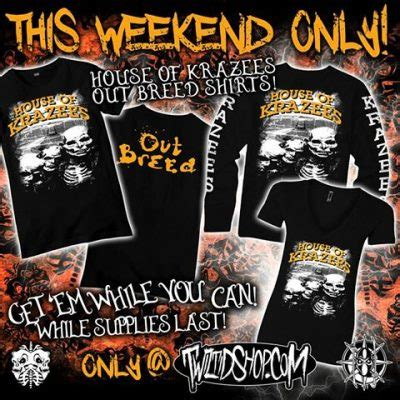 house of krazees house of krazees out breed shirts available this weekend only social media contest