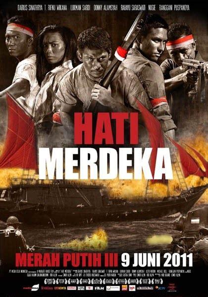 proyek film action indonesia ngomongin film indonesia hati merdeka 2011