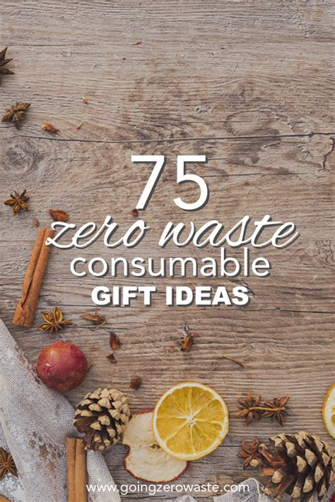 consumable gift ideas 75 consumable gift ideas going zero waste