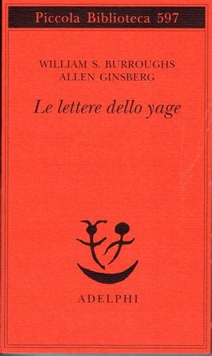 Le Lettere Dello Yagelan William S Burroughs Allen