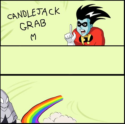Candlejack Meme - candlejack grab my x grab my y know your meme
