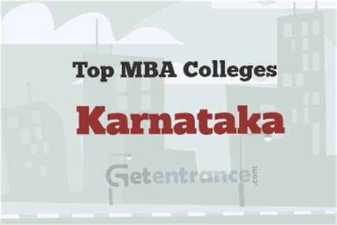 Mba Colleges In Mysore by Top Mba Colleges In Karnataka Getentrance