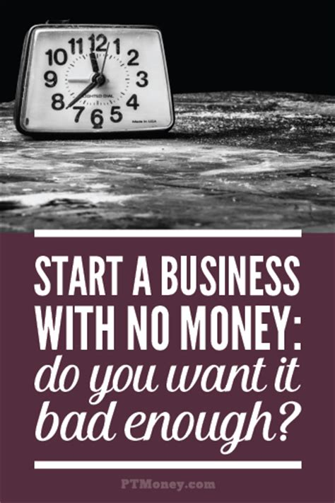 how to start a business with no money pt money