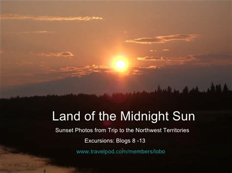 The Land Of land of the midnight sun