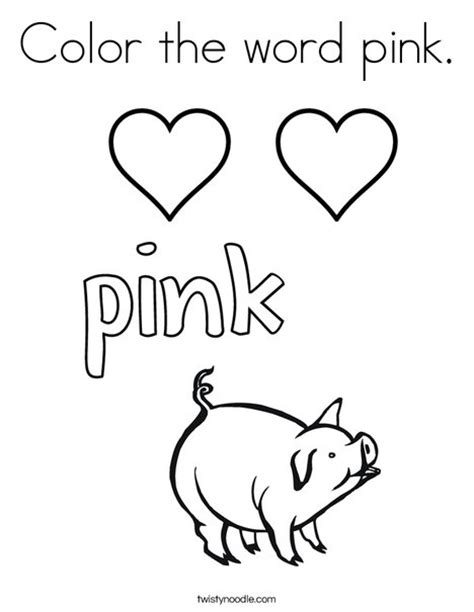 Color The Word Pink Coloring Page Twisty Noodle Color Coloring Pages