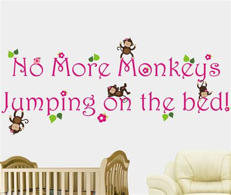 no more monkeys jumping in the bed wall decal best 20 no more monkeys jumping on the bed