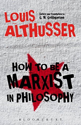 how to be a marxist in philosophy books how to be a marxist in philosophy import it all