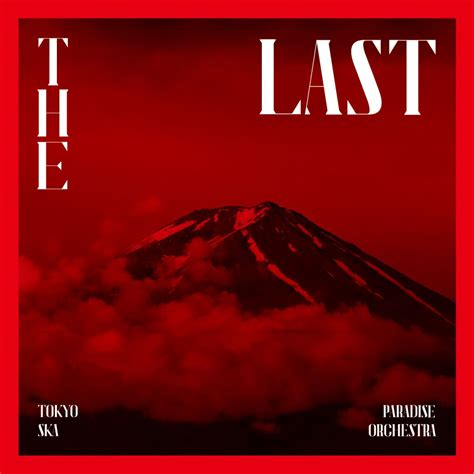 I Was On The Last by 楽天ブックス The Last 3cd 2dvd Tokyo Ska Paradise Orchestra