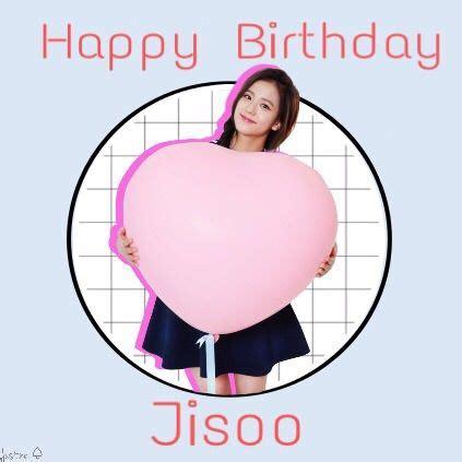 blackpink jisoo birthday happy birthday jisoo blink 블링크 amino