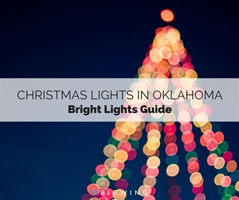 oklahoma christmas lights guide bright lights in the