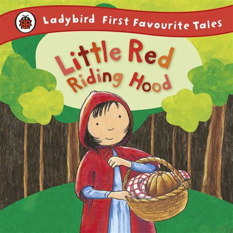 libro first favourite tales little little red riding hood ladybird first favourite tales by mandy ross on ibooks