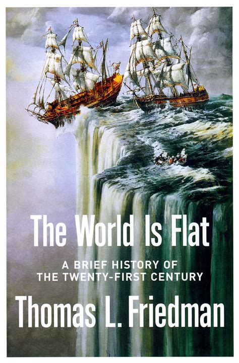 The World Is Flat Oleh Friedman a new voyage of discovery one country