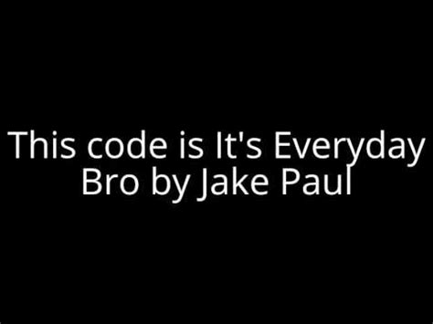 roblox music code jake paul it's everyday bro speed wealthy