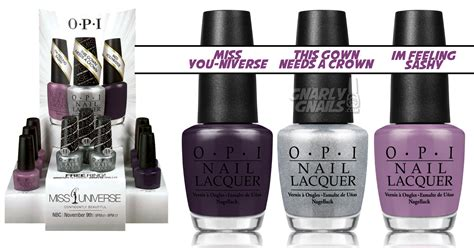 Opi Miss You Universe gnarly news opi miss universe collection