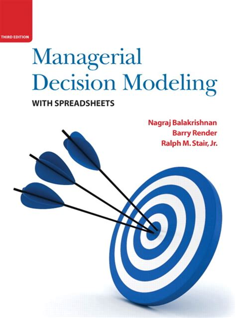 Managerial Decision Modeling With Spreadsheets 3rd Edition Pdf by Balakrishnan Render Stair Managerial Decision Modeling